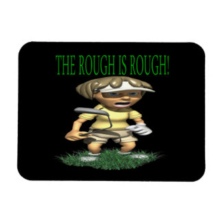 The Rough Is Rough Magnets