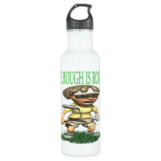 The Rough Is Rough Stainless Steel Water Bottle