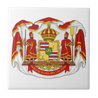 The Royal Coat of Arms of the Kingdom of Hawaii Ceramic Tile