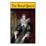 THE ROYAL QUEEN POST CARDS