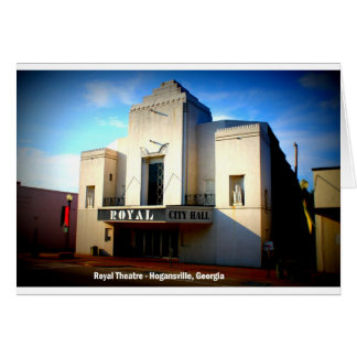 THE ROYAL THEATRE - HOGANSVILLE, GEORGIA CARD