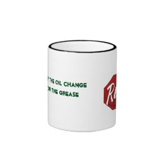 The Ruby Cafe COME FOR THE OIL CHANGE Ringer Coffee Mug
