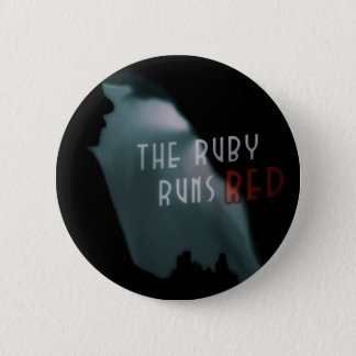 The Ruby Runs Red Button