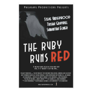"""The Ruby Runs Red Poster - 11x17"""""""