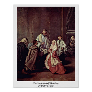 The Sacrament Of Marriage By Pietro Longhi Print