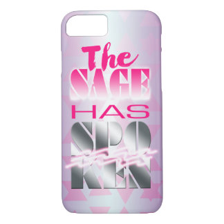 The Sage Has Spoken 80s Style Neon Pink - iPhone 7 Case