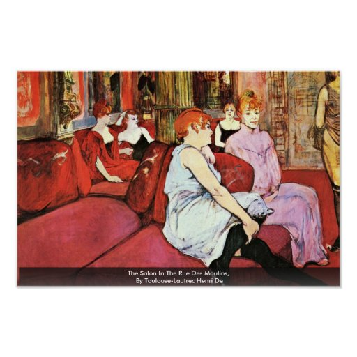 The Salon In The Rue Des Moulins Poster