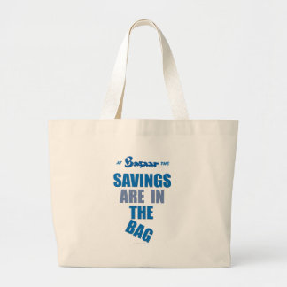 """The Savings Are In The Bag"" Bag"