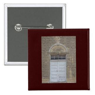 The School House Door Pinback Buttons