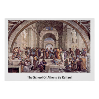 The School Of Athens By Raffael Poster