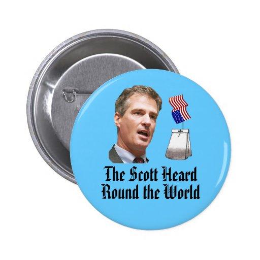 The Scott Heard Round the World 2 Inch Round Button