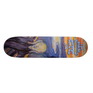 The Scream, Your Government is here to help! Skateboard Deck