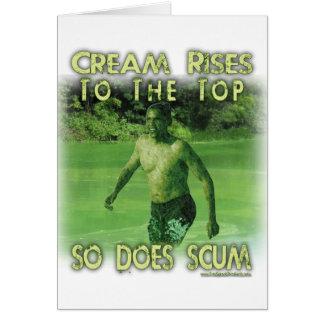 The Scum Also Rises Card