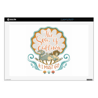 "The sea is calling and I must go 17"" Laptop Skins"