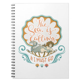 The sea is calling and I must go Notebook