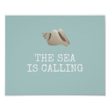 Beach Themed The Sea is Calling | Seashell Personalize Beach Poster
