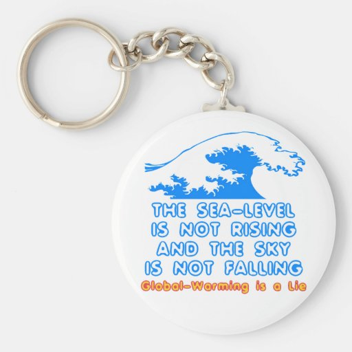The Sea-Level is Not Rising Keychains