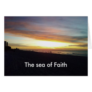 """""""THE SEA OF FAITH-THAT IS WHAT YOU ARE TO ME"""" CARD"""