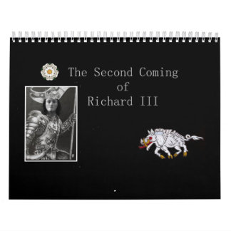 The Second Coming of Richard III Calendar