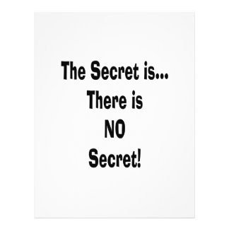 The secret is there is no secret flyer