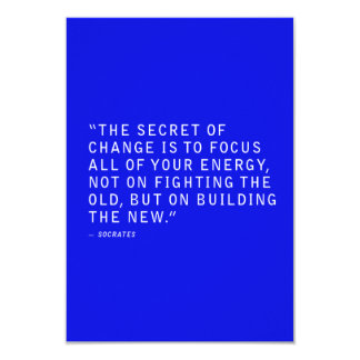 THE SECRET OF CHANGE QUOTES FOCUS ALL YOUR ENERGY CARD