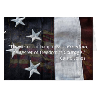 The secret of freedom is courage card