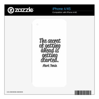 The secret of getting ahead is getting started decals for iPhone 4S