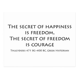 """""""The secret of happiness..."""" Postcard"""