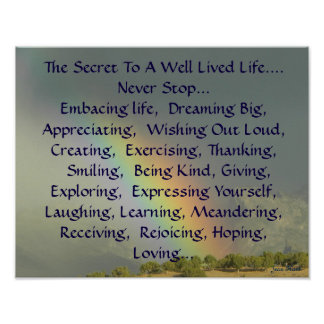 The Secret To A Well Lived Life Poster