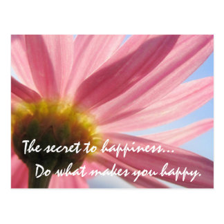 The Secret to Happiness Postcard