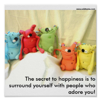 The secret to happiness poster