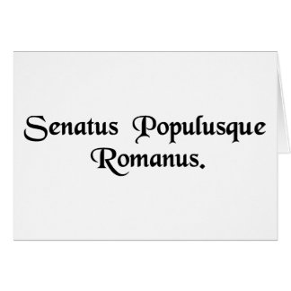 The Senate and the Roman people. Card