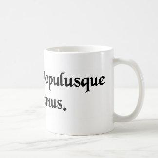 The Senate and the Roman people. Coffee Mugs