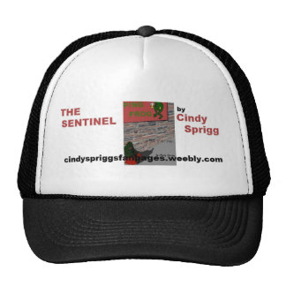 """""""THE SENTINEL"""" Cover Art hat"""