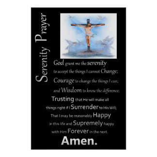 The Serenity Prayer Jesus Cross Poster