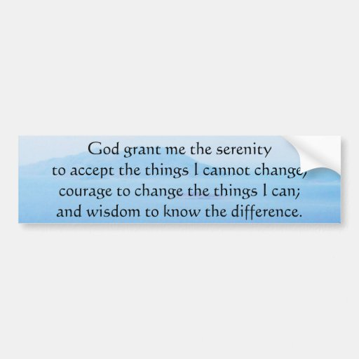 The Serenity Prayer with beautiful mountain photo Car Bumper Sticker