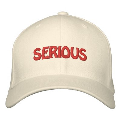 The Serious Hat Embroidered Hat
