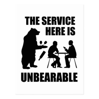 The Service Here Is Unbearable Postcard