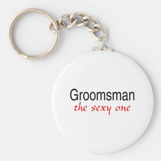 The Sexy One (Groomsman) Keychain