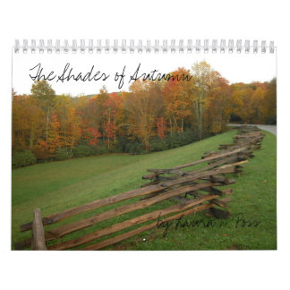 The Shades of Autumn, by Laura D. Poss Wall Calendars