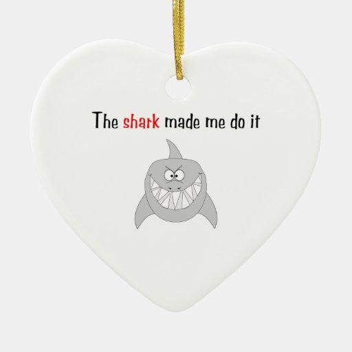 The Shark Made Me Do It Christmas Tree Ornament