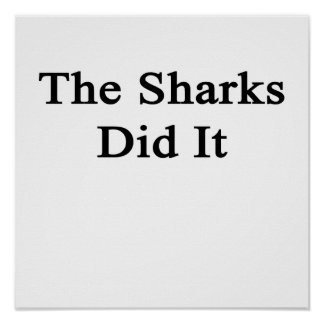 The Sharks Did It Poster
