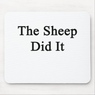 The Sheep Did It Mouse Pad