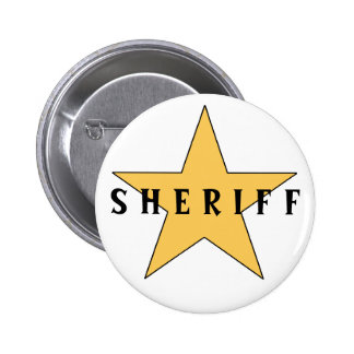 The Sheriff's Badge Pinback Button
