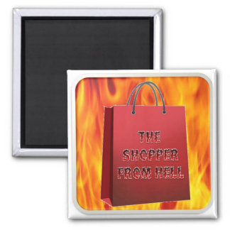 The Shopper From Hell Magnet