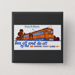 The Shore Fast Line Trolley Service Button