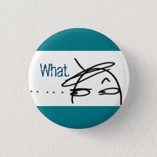 The Side-eye (wearer's R, viewer's L) CUSTOM TEXT Button