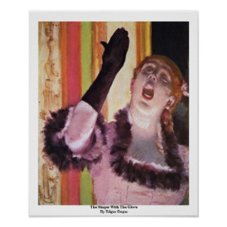 The Singer With The Glove By Edgar Degas Poster