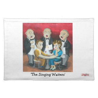 The Singing Waiters - Place Mats