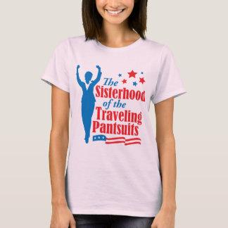 The Sisterhood of the Traveling Pantsuits T-Shirt